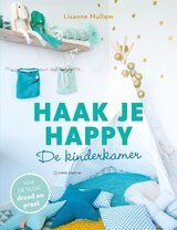 Haak je happy ISBN 978-94 6250 123 2 - Haak je happy ISBN 978-94 6250 123 2