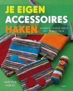 Haak- en breiboeken - Je Eigen Accessoires Haken 9789058772183